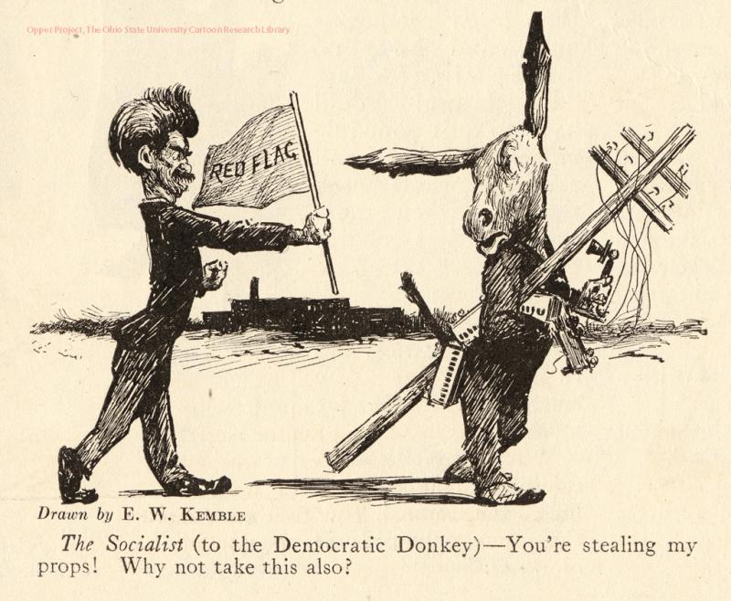 The Socialist (to the Democratic Donkey)—'You're Stealing My Props! Why Not Take this Also?