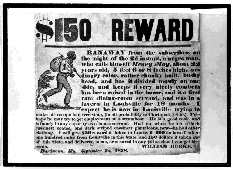 Runaway Slave Reward Poster, Bardstown, Kentucky, 1838. Library of Congress.
