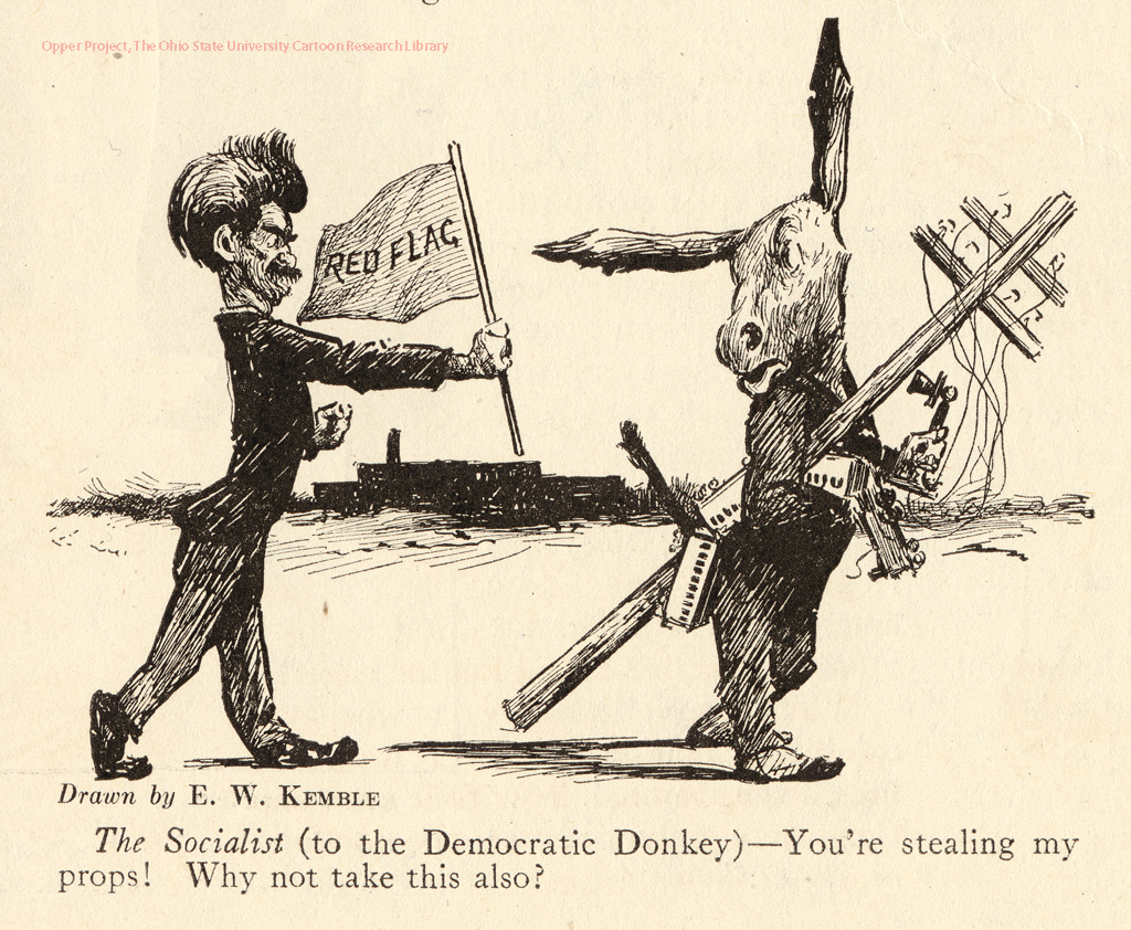 The Socialist to the Democratic Donkey You're Stealing My Props Why Not Take this Also